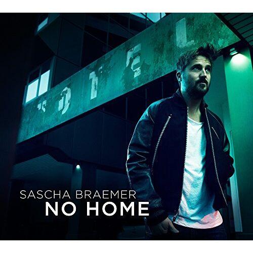 Sascha Braemer - No Home - Preis vom 20.08.2019 06:17:27 h