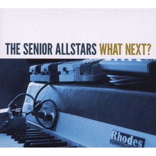 the Senior Allstars - What Next? - Preis vom 13.05.2021 04:51:36 h