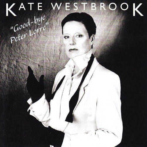 Kate Westbrook - Good-Bye Peter Lorre - Preis vom 15.04.2021 04:51:42 h