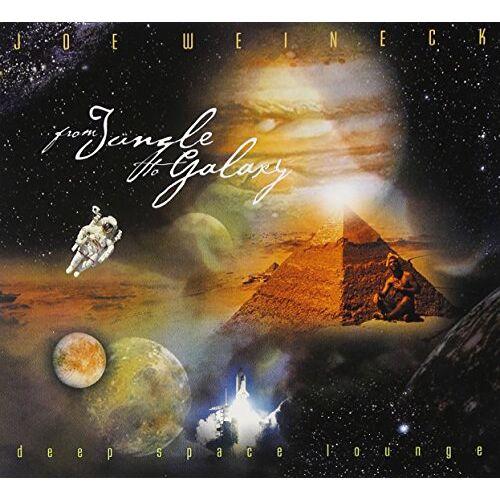 Joe Weineck - From Jungle to Galaxy - Preis vom 26.02.2021 06:01:53 h