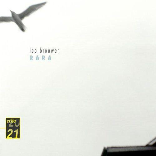 Leo Brouwer - Leo Brouwer-Rara - Preis vom 11.04.2021 04:47:53 h