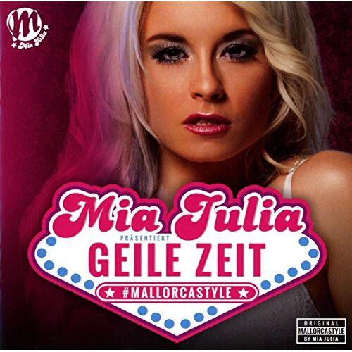 Mia Julia - Geile Zeit - Preis vom 06.09.2020 04:54:28 h