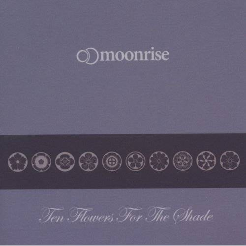 Moonrise - Ten Flowers For The Shade - Preis vom 17.04.2021 04:51:59 h