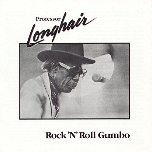Professor Longhair - Rock N Roll Gumbo - Preis vom 15.05.2021 04:43:31 h