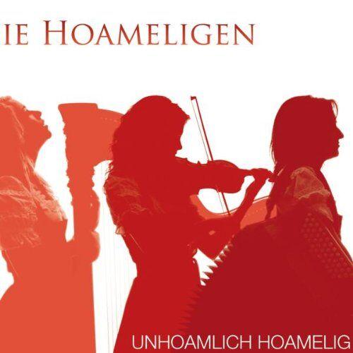Die Hoameligen - Unhoamlich Hoamelig - Preis vom 03.12.2020 05:57:36 h