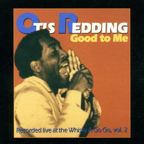 Otis Redding - Good to Me-Live at the Whisk - Preis vom 23.01.2021 06:00:26 h