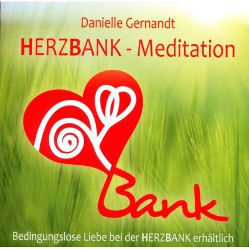 Danielle Gernandt - Herzbank Meditation - Preis vom 14.04.2021 04:53:30 h
