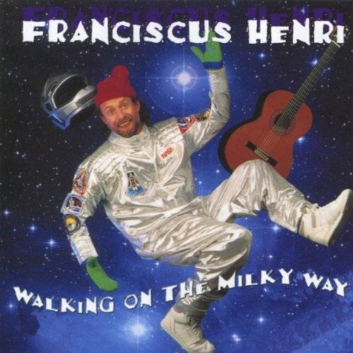 Franciscus Henri [Mr.Whiskers] - Walking on the Milky Way - Preis vom 14.04.2021 04:53:30 h