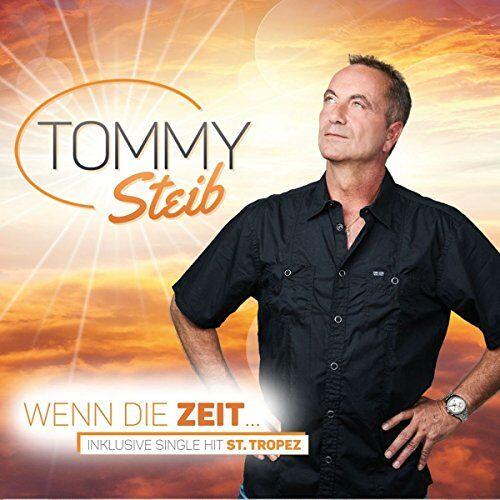 Tommy Steib - Wenn die Zeit... (inkl. Single Hit St. Tropez) - Preis vom 13.05.2021 04:51:36 h
