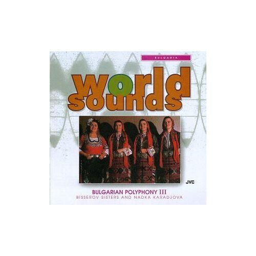 Bulgaria - Bulgaria:Bulgarian Polyphony Iii - Preis vom 25.01.2021 05:57:21 h