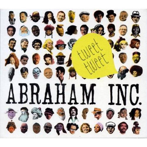 Abraham Inc. - Tweet Tweet - Preis vom 16.04.2021 04:54:32 h