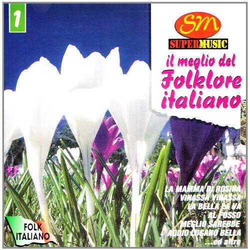 Vari - Il Meglio Del Folklore Ita 1 - Preis vom 24.02.2021 06:00:20 h