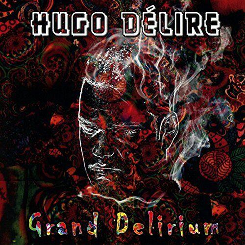 Hugo Délire - Grand Delirium - Preis vom 12.05.2021 04:50:50 h