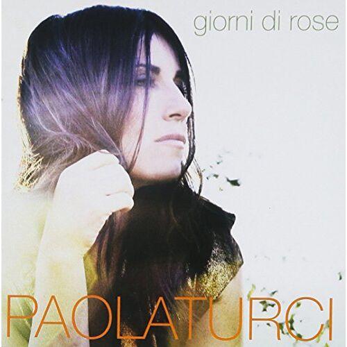 Paola Turci - Giorni di Rose - Preis vom 09.07.2020 04:57:14 h