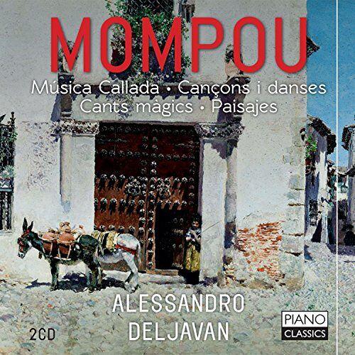 Alessandro Deljavan - Mompou - Preis vom 20.10.2020 04:55:35 h