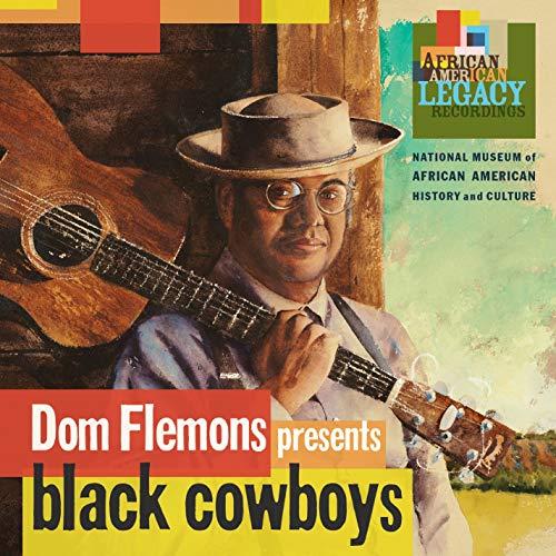 Dom Flemons - Dom Flemons Presents Black Cowboys - Preis vom 28.02.2021 06:03:40 h