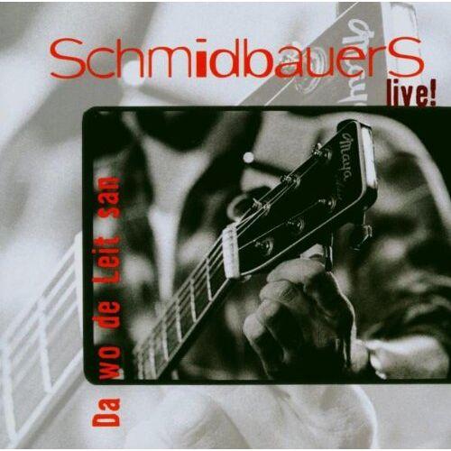 Schmidbauers-Live! - Da Wo de Leit San - Preis vom 28.02.2021 06:03:40 h