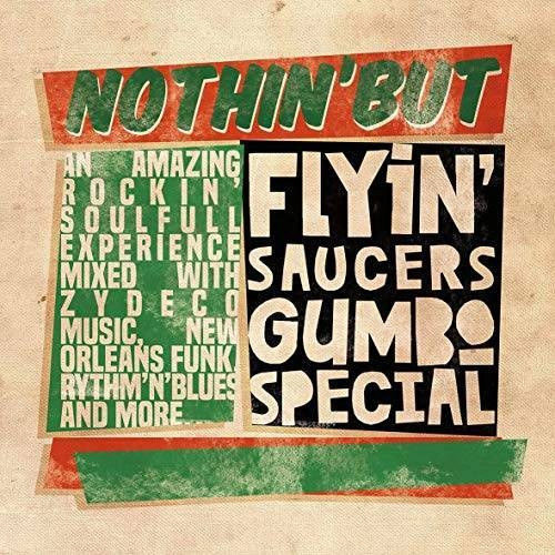Flyin' Saucer Gumbo Special - Nothing But (CD) - Preis vom 15.05.2021 04:43:31 h