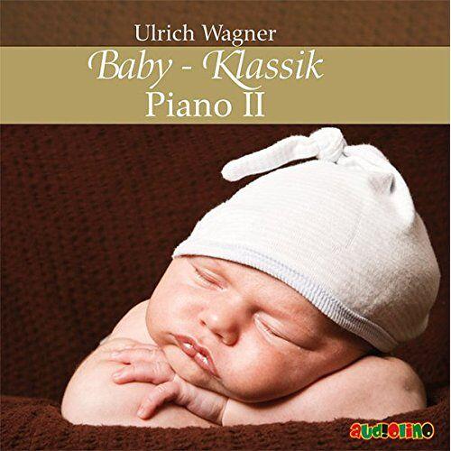 Ulrich Wagner - Baby-Klassik: Piano II - Preis vom 20.10.2020 04:55:35 h