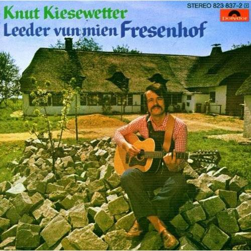 Knut Kiesewetter - Leeder Vun Mien Fresenhof - Preis vom 24.02.2021 06:00:20 h