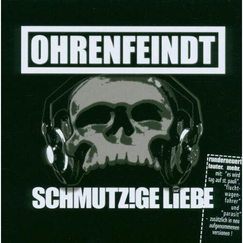 Ohrenfeindt - Schmutzige Liebe runderneuert - Preis vom 06.05.2021 04:54:26 h