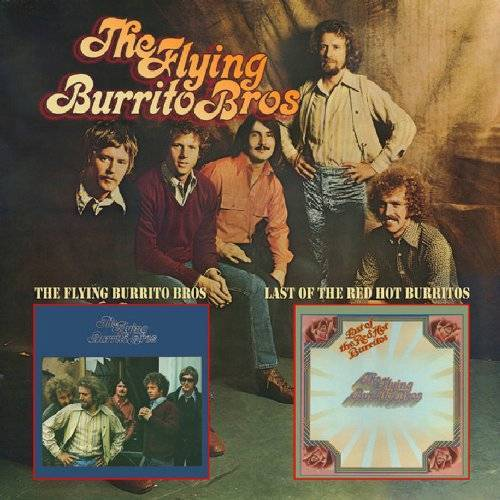 Flying Burrito Brothers - Flying Burrito Bros/Last Of The Red Hot - Preis vom 10.05.2021 04:48:42 h