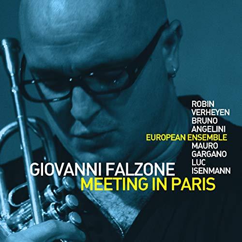 Giovanni Falzone - Meeting in Paris - Preis vom 16.04.2021 04:54:32 h