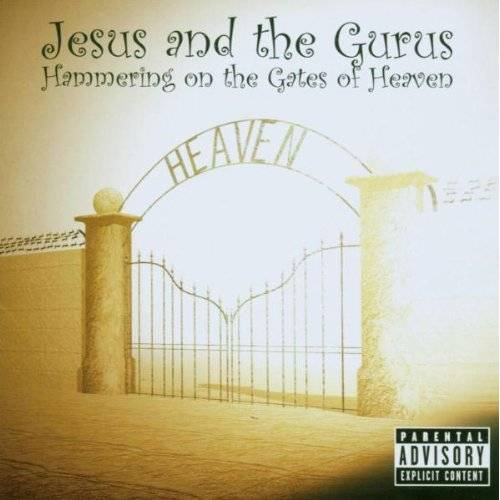 Jesus and the Gurus - Hammering at the Gates of Heaven - Preis vom 02.06.2020 05:03:09 h