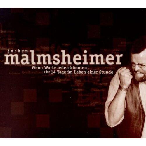 Jochen Malmsheimer - Wenn Worte Reden Könnten - Preis vom 20.10.2020 04:55:35 h