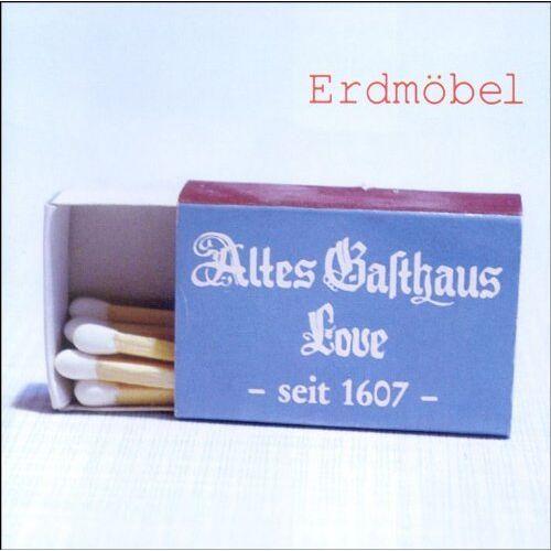 Erdmöbel - Altes Gasthaus Love - Preis vom 18.04.2021 04:52:10 h