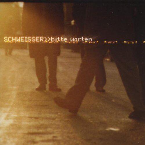 Schweisser - Bitte Warten - Preis vom 12.11.2019 06:00:11 h