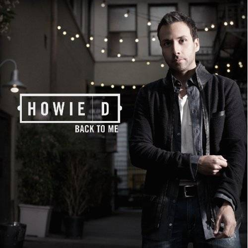 Howie D - Back to Me - Preis vom 06.09.2020 04:54:28 h