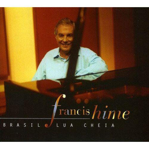 Francis Hime - Brasil Lua Cheia - Preis vom 08.05.2021 04:52:27 h