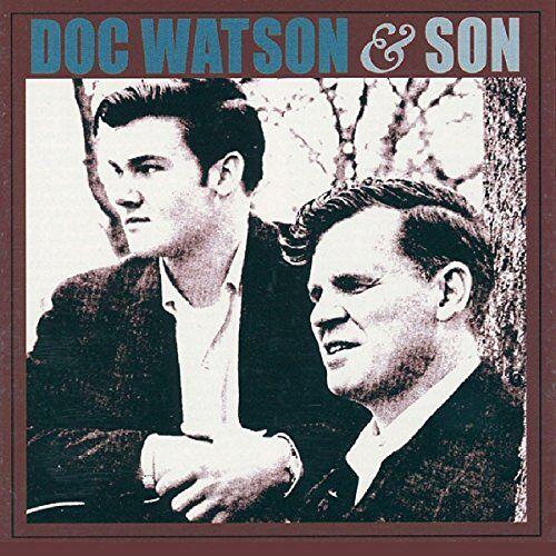 Watson, Doc & Watson, Merle - Doc Watson & Son - Preis vom 12.04.2021 04:50:28 h
