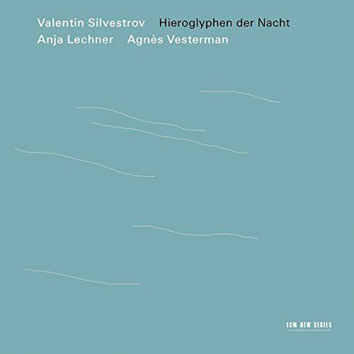 Anja Lechner - Hieroglyphen der Nacht - Preis vom 04.09.2020 04:54:27 h