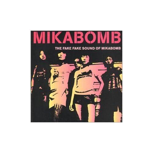 Mikabomb - The Fake Fake Sound of... - Preis vom 03.09.2020 04:54:11 h