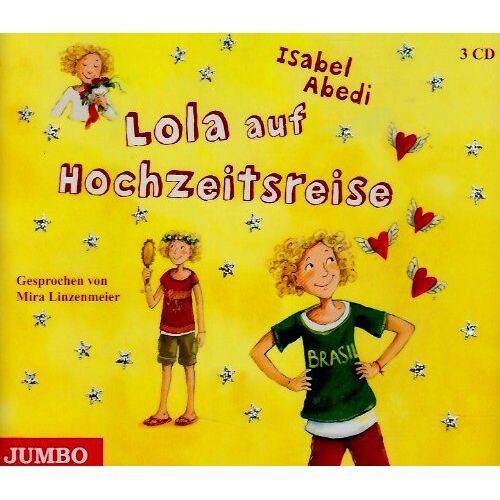 Mira Linzenmeier - Lola auf Hochzeitsreise - Preis vom 28.03.2020 05:56:53 h