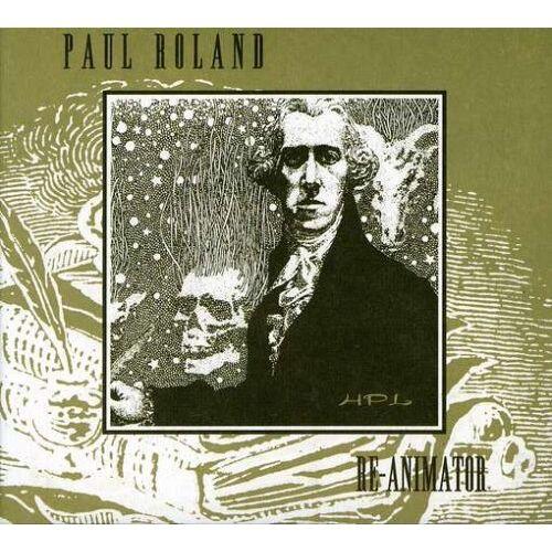 Paul Roland - Re-Animator - Preis vom 13.04.2021 04:49:48 h