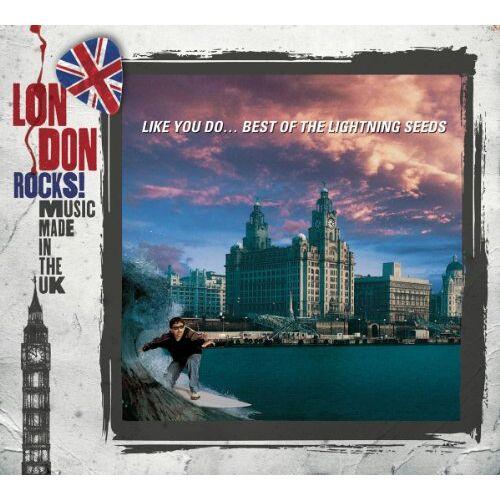 Lightning Seeds - Like You Do-Best of the Lightning Seeds (London Rocks!) - Preis vom 25.10.2020 05:48:23 h