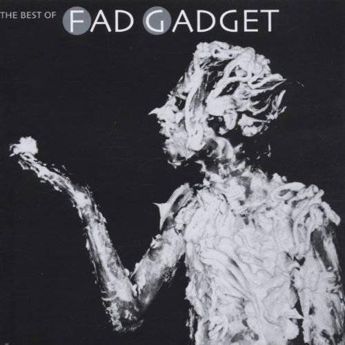 Fad Gadget - The Best of Fad Gadget - Preis vom 03.09.2020 04:54:11 h