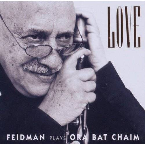 Giora Feidman - Love-Feidman Plays Ora Bat Chaim - Preis vom 20.10.2020 04:55:35 h