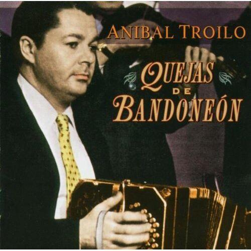 Troilo, Anibal Y Su Orquesta - Quejas de Bandoneon - Preis vom 31.03.2020 04:56:10 h
