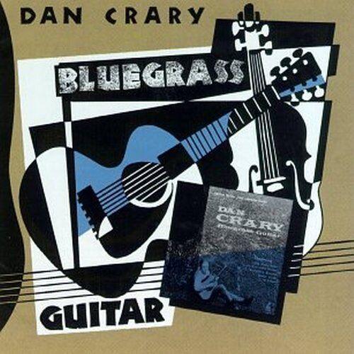 Dan Crary - Bluegrass Guitar - Preis vom 05.09.2020 04:49:05 h