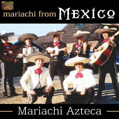 Mariachi Azteca - Mariachi from Mexico - Preis vom 15.04.2021 04:51:42 h