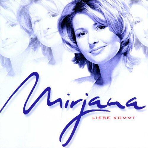 Mirjana - Liebe Kommt - Preis vom 28.02.2021 06:03:40 h