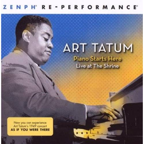 Art Tatum - Piano Starts Here: Live at the Shrine  Zenph Re-Pe - Preis vom 23.01.2020 06:02:57 h