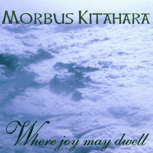 Morbus Kitahara - Where Joy May Dwell - Preis vom 15.10.2020 04:56:03 h