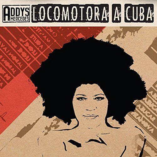 Addys Mercedes - Locomotora a Cuba - Preis vom 15.05.2021 04:43:31 h
