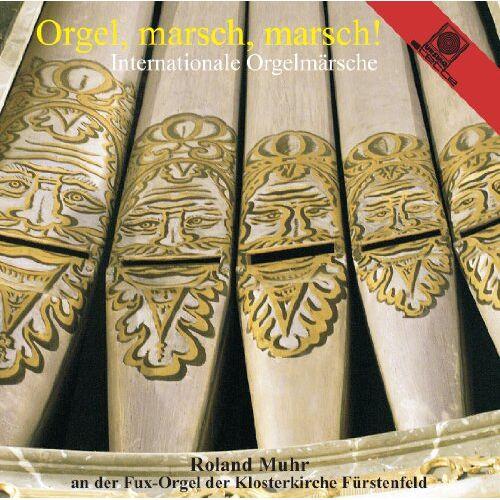 Roland Muhr - Orgel,Marsch,Marsch!-Internat.Orgelmärsche - Preis vom 28.02.2021 06:03:40 h