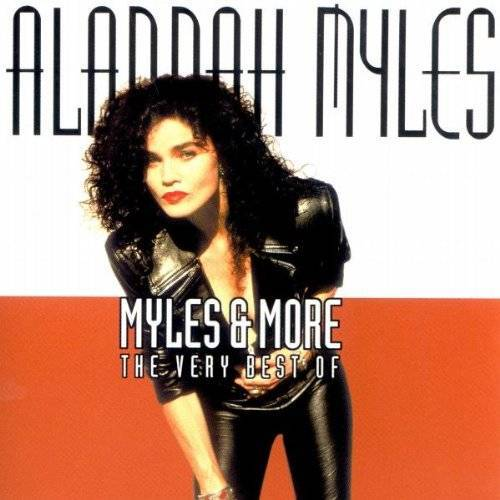 Alannah Myles - Myles & More -The Very Best Of - Preis vom 21.04.2021 04:48:01 h
